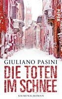 Die Toten im Schnee: Kriminalroman:Amazon.de:Bücher