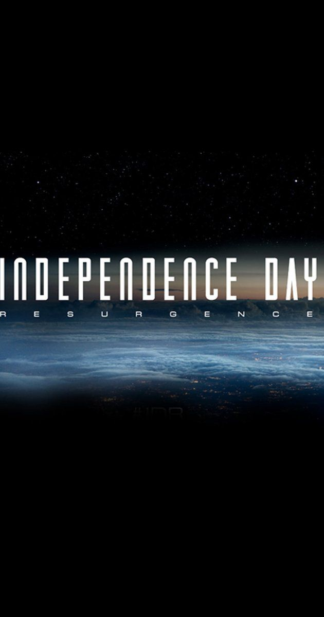 Independence Day: Resurgence (2016) - IMDb