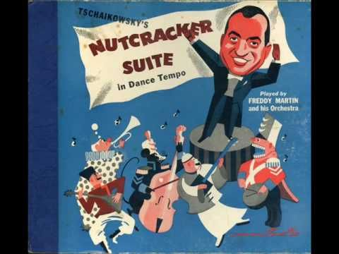 Freddy Martin - Tschaikowsky's Nutcracker 2 - March - YouTube #The_Nutcracker_and_the_Mouse_King #Nutcracker #Christmas #Christmas_Carrol #Christmas_Vintage