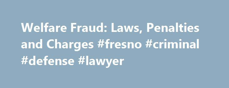 """Welfare Fraud: Laws, Penalties and Charges #fresno #criminal #defense #lawyer http://fiji.remmont.com/welfare-fraud-laws-penalties-and-charges-fresno-criminal-defense-lawyer/  # Welfare Fraud Remember the """"welfare queen"""" whom Ronald Reagan described during his first presidential campaign as driving around in a Cadillac, living large? That particular woman was convicted of welfare fraud, but the symbol of the """"welfare queen"""" led to a major overhaul of the welfare system in the U.S. that…"""