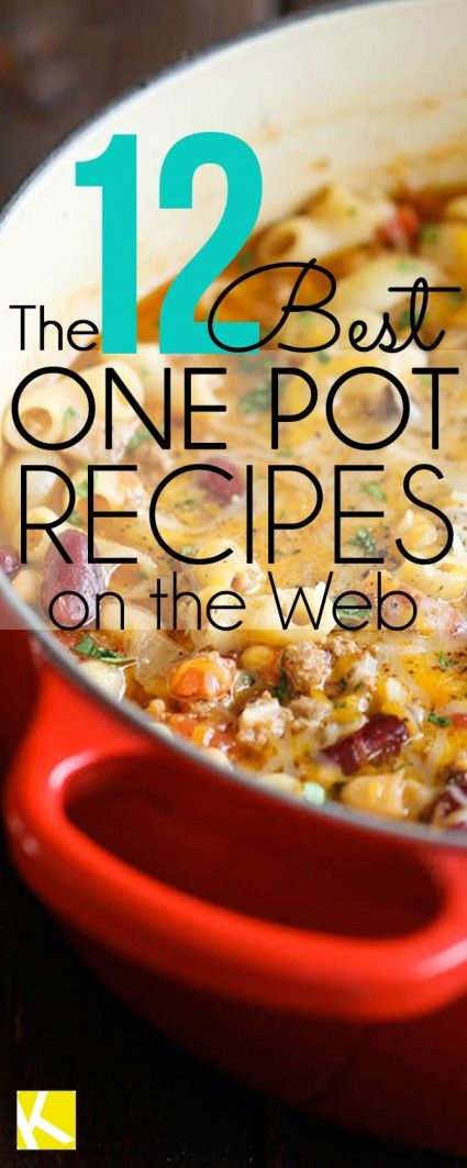 12 One Pot Recipes You'll Want to Make Every Night