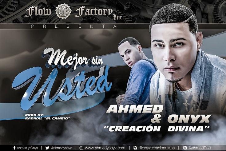 #Ahmed Ft. #OnyxCreacionDivina – Mejor Sin Usted via #FullPiso #astabajoproject #Orlando #Miami #LosAngeles #reggaeton #seo