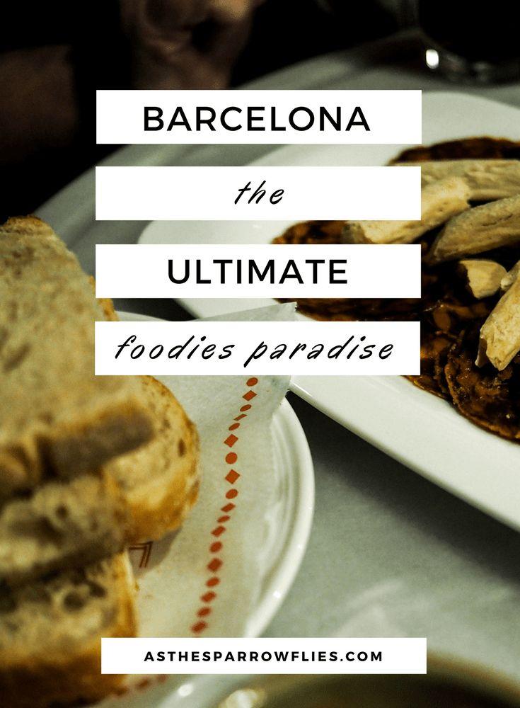 Foodies Guide to Barcelona   Barcelona Food Guide   Barcelona   European City Break #barcelonafood #spanishfood #foodguide