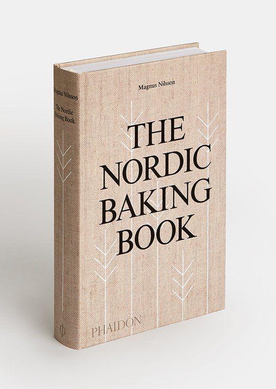 Phaidon The Nordic Baking Book Baking Book Scandinavian Books Nordic