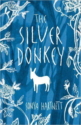 The Silver Donkey: Amazon.co.uk: Sonya Hartnett