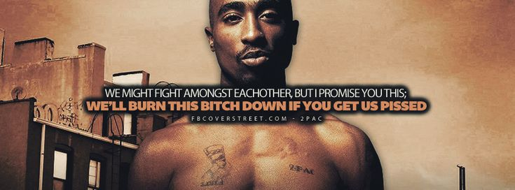 Best Rap Quotes About Forgiveness | Fighting Amongst Each Other 2pac Lyrics Quote Woke Up Screaming Fuck ...