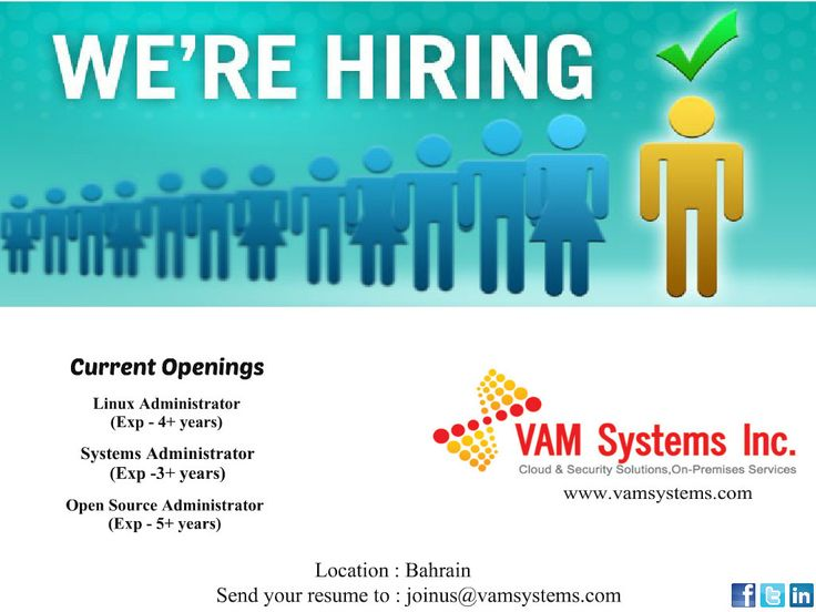 Wanted 1. Linux Administrator  2. Systems Administrator  3. Open Source Administrator  Location - Bahrain VAM Systems- Cloud & Security Solutions, On-Premise Services Visit us @ http://vamsystems.com/