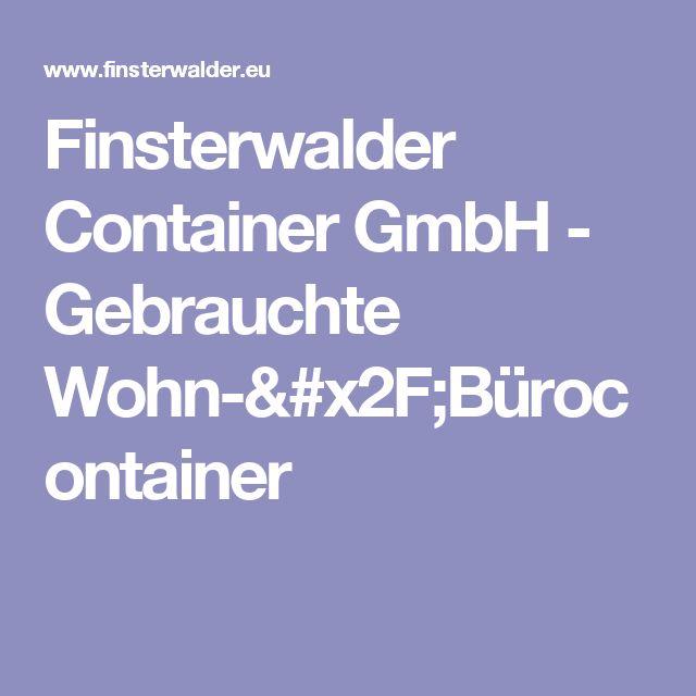 Finsterwalder Container GmbH - Gebrauchte Wohn-/Bürocontainer