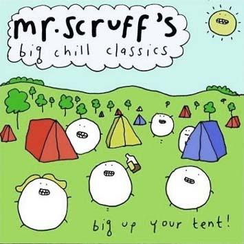 Mr. Scruff's Big Chill Classics Big Chill Recordings