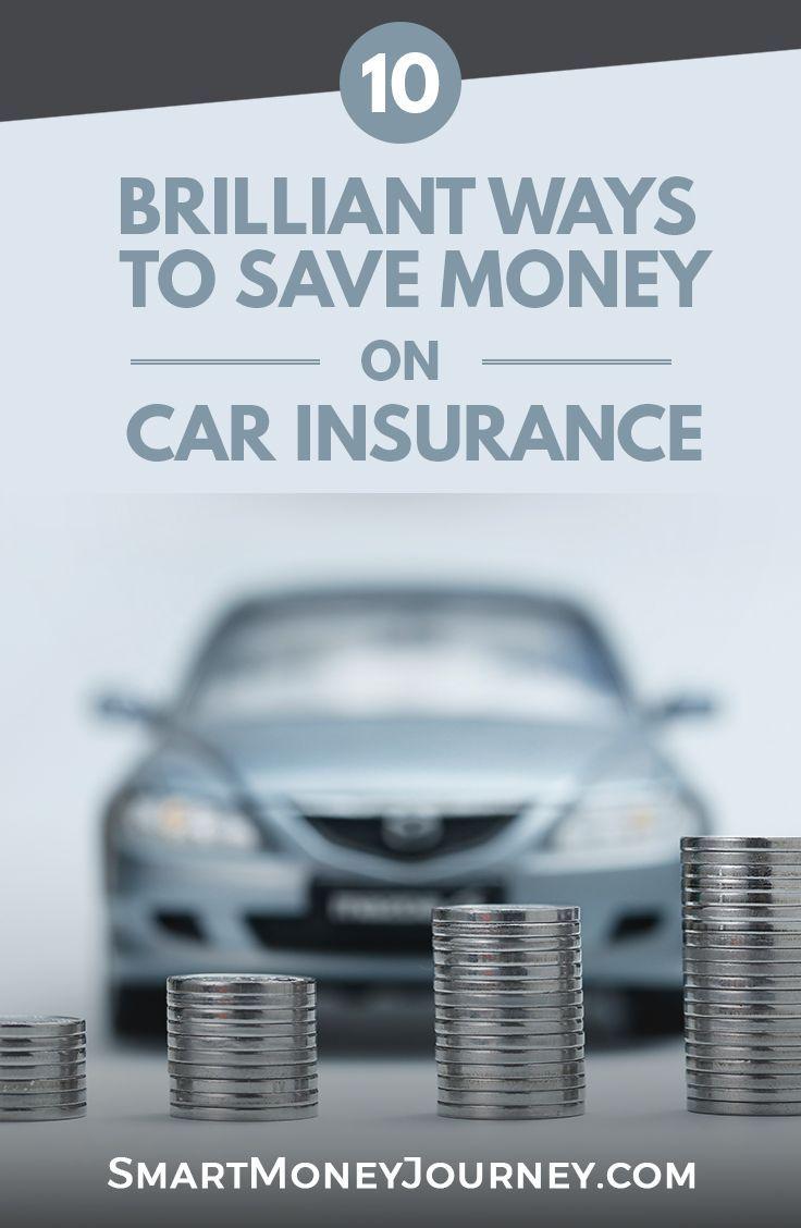 10 Genius Ways To Save On Car Insurance Car Insurance Tips Saving