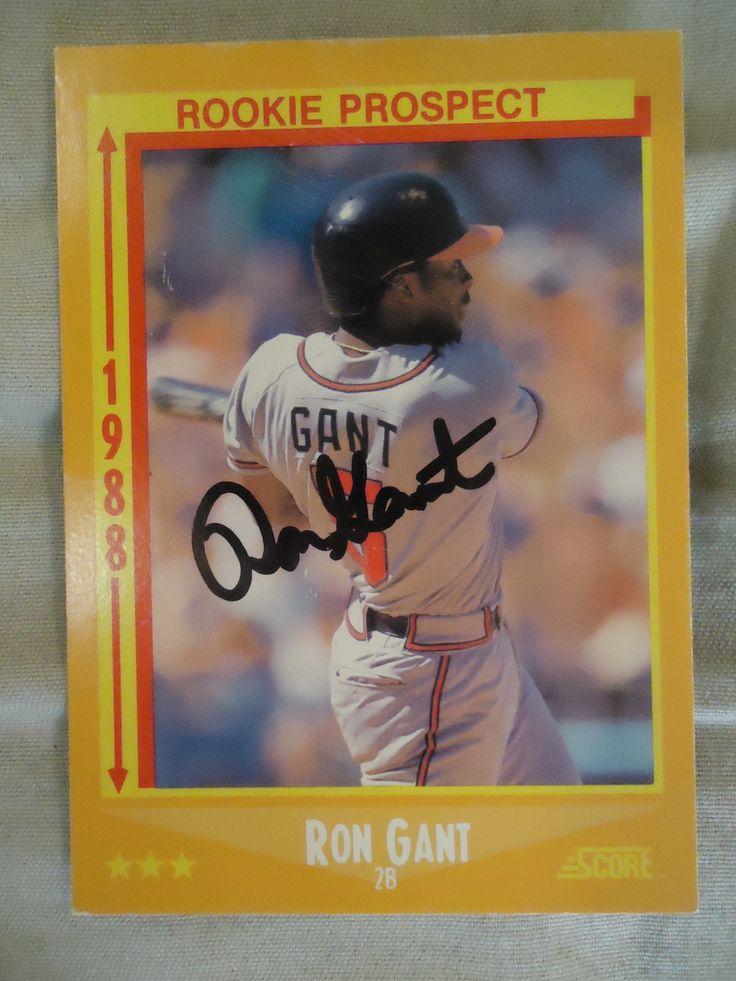 1988 Score 647 Ron Gant (TTM) Scores, American sports