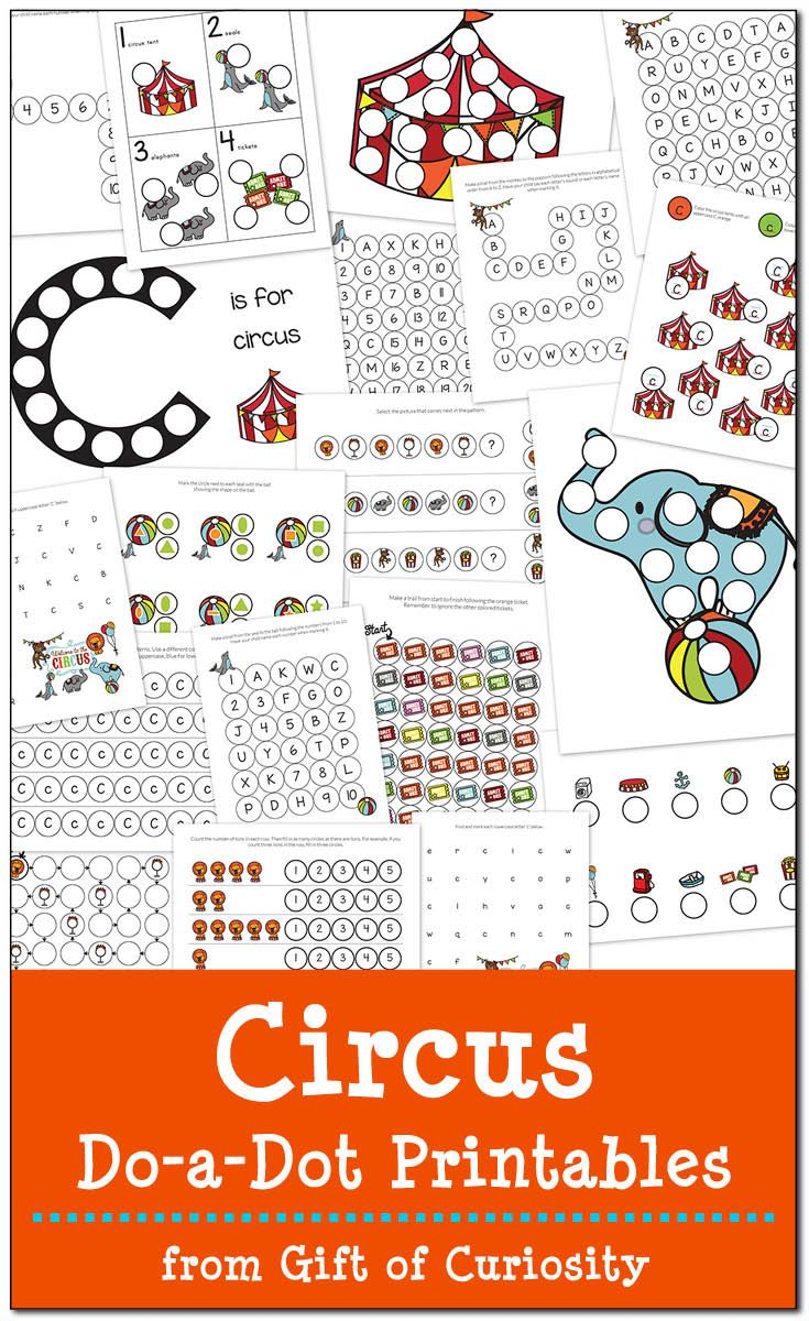 Free Circus Do-a-Dot Printables featuring 19 pages of circus fun and learning for kids ages 2-6 || Gift of Curiosity