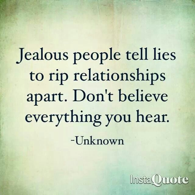 Or they have your number and text lies! - Jealous people tell lies to rip relationships apart. Don't believe everything you hear.