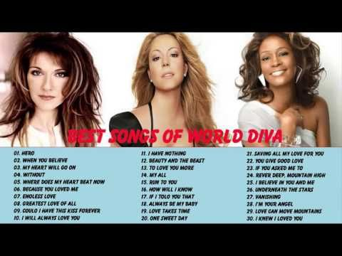 Whitney Houston, Mariah Carey, Celine Dion: Best Songs Of World Divas - YouTube