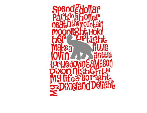 Alabama Dixieland Delight Song State SVG or Silhouette Instant Download