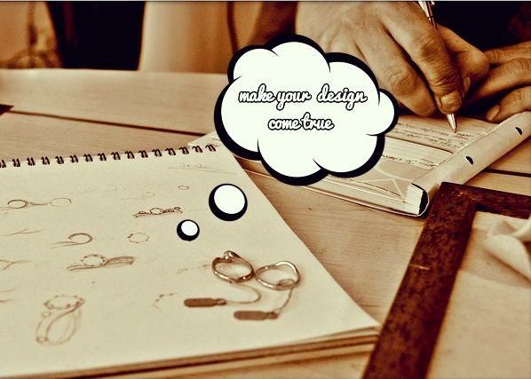 make your design come true..