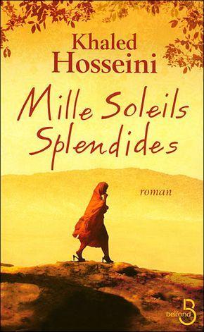 Mille Soleils Splendides - Khaled Hosseini, à lire ABSOLUMENT sa meilleure œuvre.
