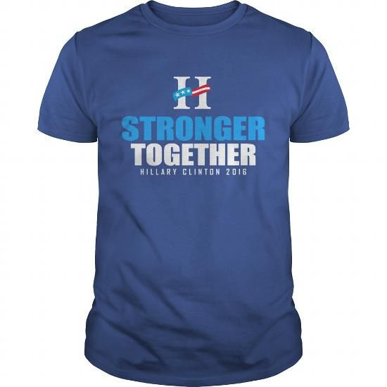 Cool Stronger Together Hillary Clinton 2016 T shirts