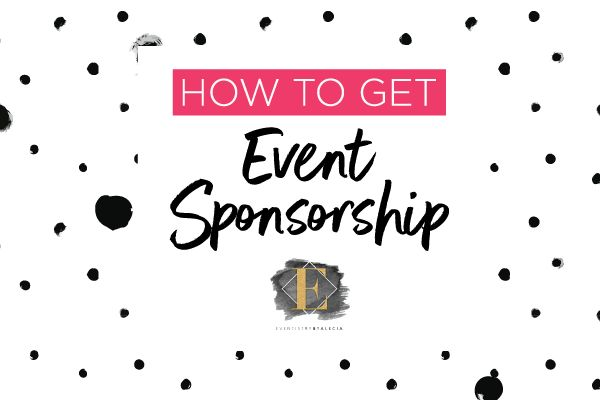 How To Get Event Sponsorship: It's Not What you Think. Gone are the days of sending a formal letter to 100 companies. It's time to change the approach.