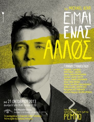 Poster design by Sereal for 'Eimai Enas Allos' ('I am someone else') theatrical play, starring Giannis Stankoglou and inspired by Arthur Rimbaud's life. Photo: Bill Georgoussis