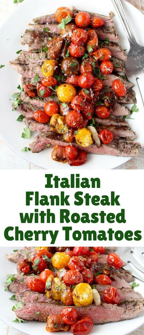 In this delicious recipe, Italian seasoned flank steak is cooked in a cast iron skillet or sous vide, then topped with balsamic roasted cherry tomatoes!