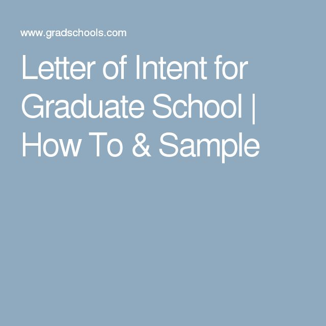 Letter of Intent for Graduate School | How To & Sample