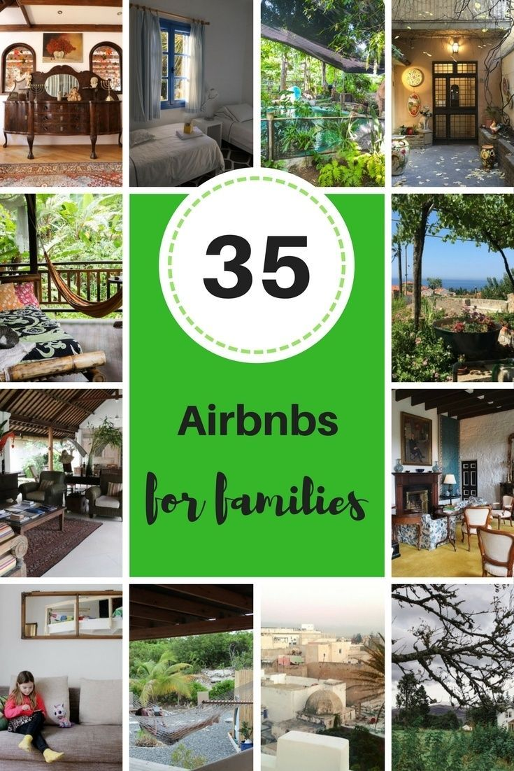 Airbnb tips and ideas for your next trip with 35 family-approved Airbnbs from around the world #airbnb #familytravel