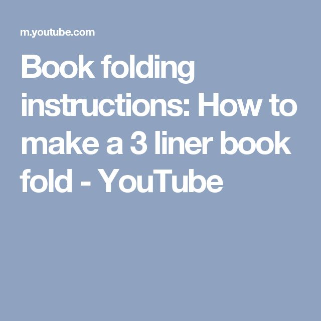 Book folding instructions: How to make a 3 liner book fold - YouTube