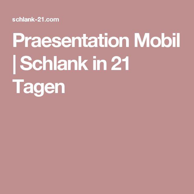 Praesentation Mobil | Schlank in 21 Tagen