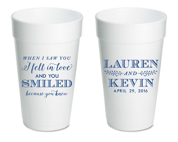 Wedding Cups Custom Cups Wedding Favors Personalized Favors When I Saw You I Fell in Love Foam Cups Shower Cups Styrofoam Cups 1394 by SipHipHooray