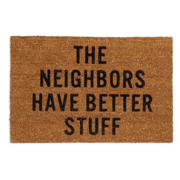 Reed Wilson Design Neighbors Doormat (282450 PYG) ❤ liked on Polyvore featuring home, outdoors, outdoor decor, brown, coir doormat, coir outdoor mats, coir door mats, coconut fiber door mats and brown door mat