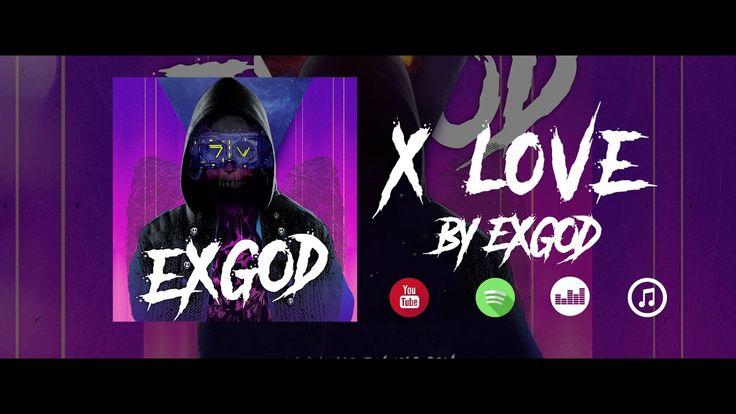 X love ( EXGOD ep 2017 )