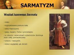 Sarmatyzm Było to zjawisko kulturowe charakterystyczne wyłącznie dla polskiego baroku. Wiązało się ze światopoglądem żyjącej w XVII wieku szlachty. Ideologia ta obejmowała zarówno życie codzienne, jak i uroczystości, w których szlachta brała udział. Wytworzyły się charakterystyczne obyczaje, stroje, zapatrywania, jak i dzieła sztuki. Jedną z cech języka literatury sarmackiej były makaronizmy, czyli długie wstawki w obcych językach.