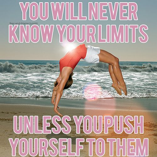 Push it to the limit:)