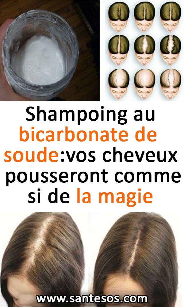 Le Shampoing au bicarbonate de soude: vos cheveux pousseront comme si de la magie