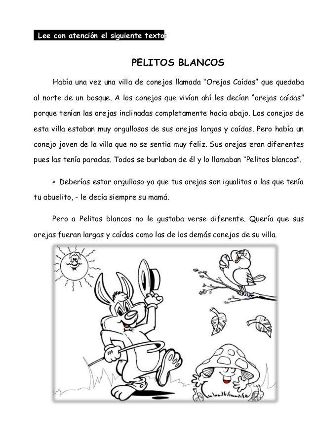 """Lee con atención el siguiente texto: PELITOS BLANCOS Había una vez una villa de conejos llamada """"Orejas Caídas"""" que quedab..."""