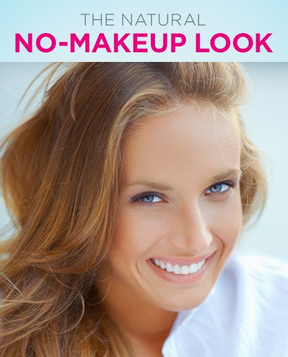 How to get the all natural, no makeup look