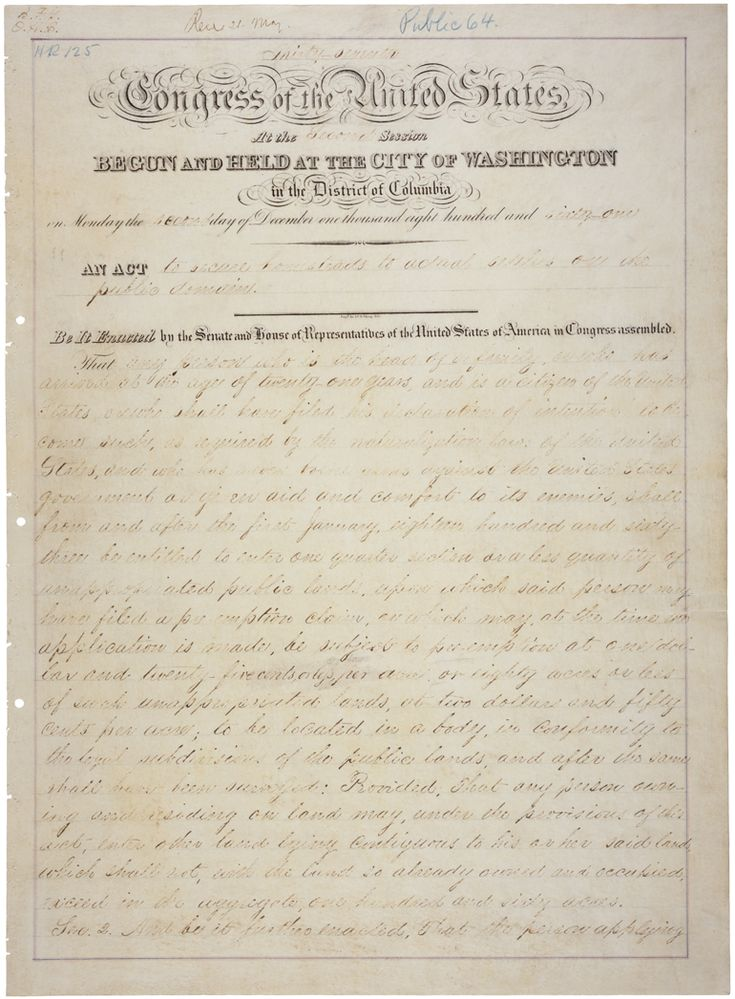 Passed on May 20, 1862, the Homestead Act accelerated the settlement of the western territory by granting adult heads of families 160 acres of surveyed public land for a minimal filing fee and 5 years of continuous residence on that land.