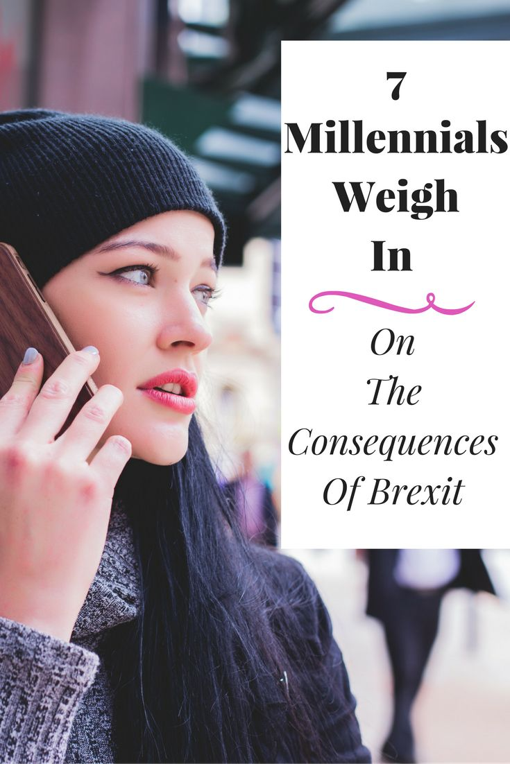 millennials, brexit, consequences of brexit, what is brexit, the effects of brexit, millennial opinions, millennials speak out, millennials on brexit, millennials talk about brexit, debate on brexit, millennial opinions on brexit