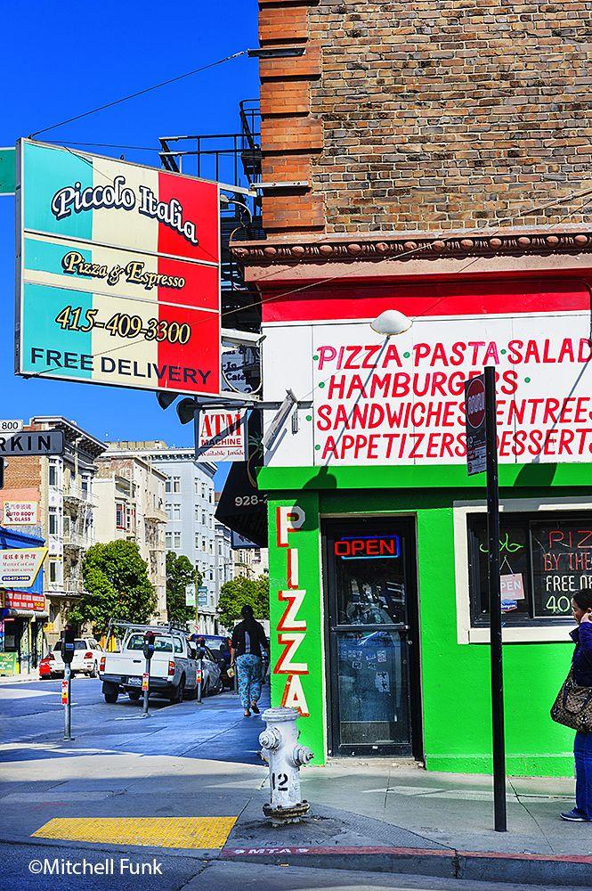 Pizza & Espresso On Larkin Street The Tenderloin, San Francisco By Mitchell Funk   www.mitchellfunk.com