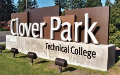 Clover Park Technical College has quite the eye-catching sign! The added dimension makes it hard to miss.