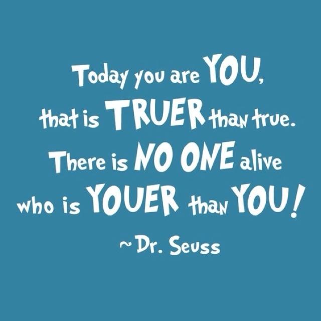 Dr. Seuss quote <3