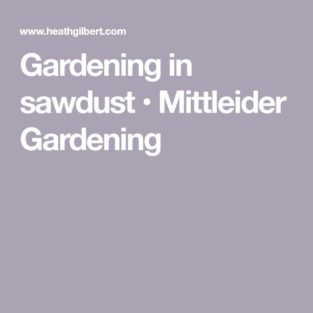 Gardening in sawdust • Mittleider Gardening