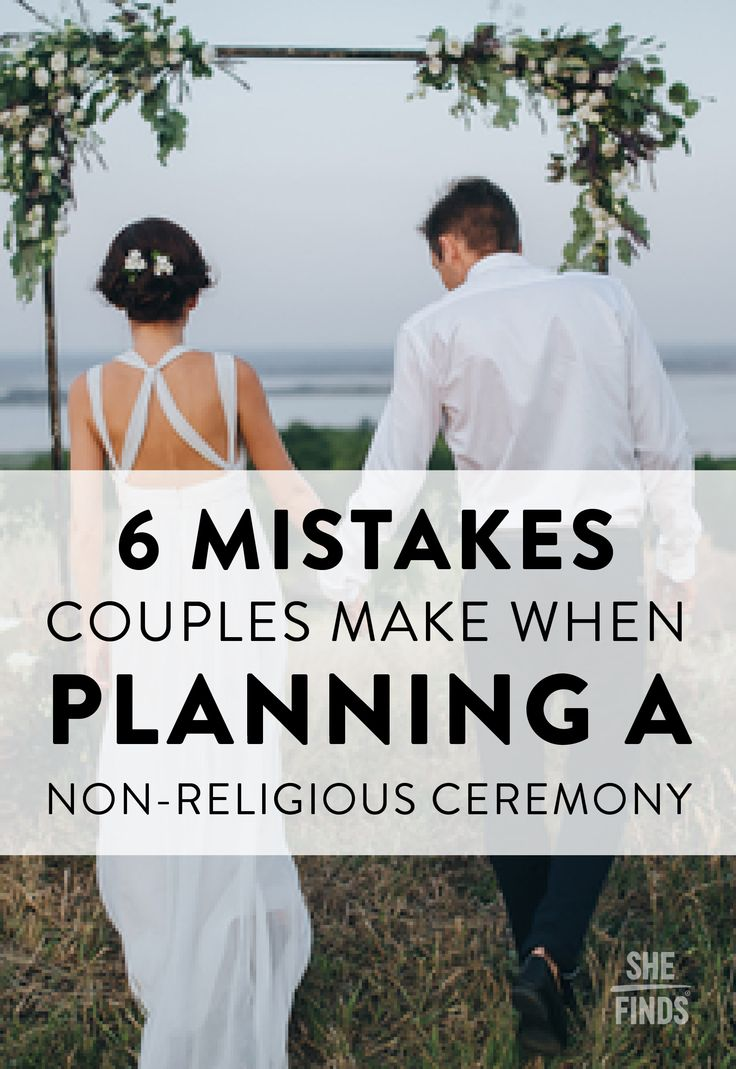 6 Mistakes Couples Make When Planning A Non-Religious Ceremony