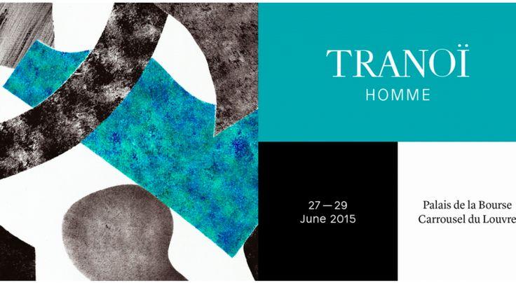 Tranoi Preview & Tranoi Homme Primavera/ Estate 2016  27 - 29 Giugno 2015