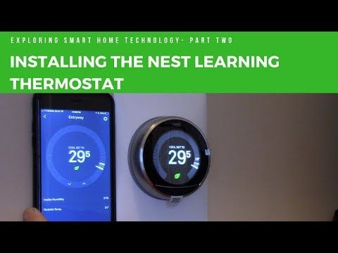 Installing the Nest Learning Thermostat - YouTube | nest thermostat