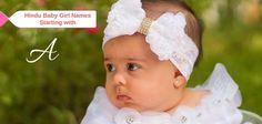 600+ Adorable Rare Names starting with 'A' for Hindu Baby Girls