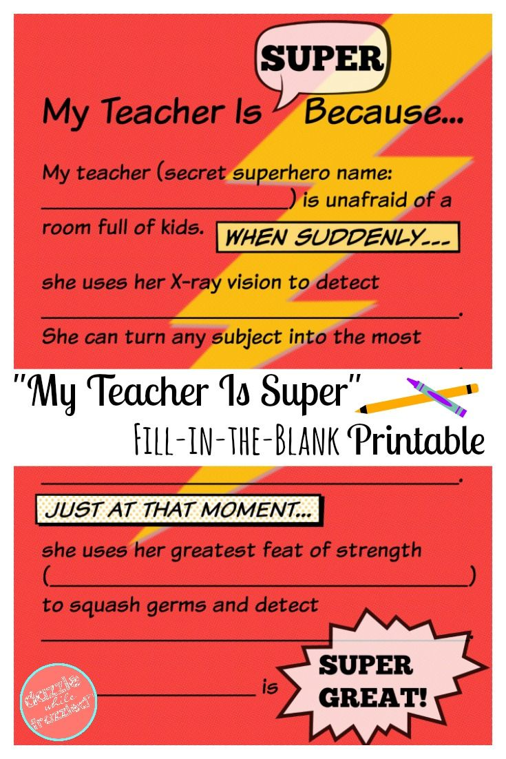 "Free download and fill in the blank ""My Teacher Is Super"" teacher appreciation letter. Easy end of school classroom teacher gift from students to complete. via @https://www.pinterest.com/dazzlefrazzled/"