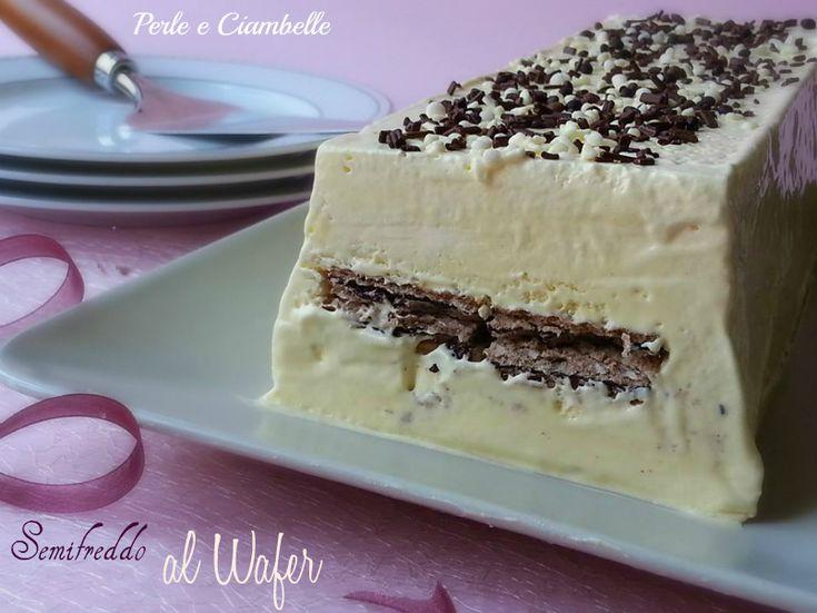 Il semifreddo al wafer, una crema fresca e golosa con un cuore croccante di biscotto!