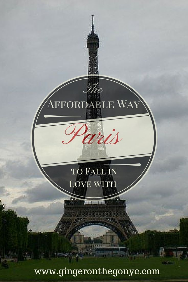 The Affordable Way to Fall in Love with Paris; Eiffel Tower, Lourve, and other top destinations to visit in Paris, France. XLAIrways Sponsored.